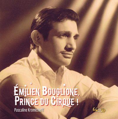 Emilien-Bouglione-Prince-du-Cirque_Livre